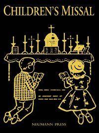Latin Mass Children's Missal, Ph.D., Fr. H. Hoever S.O.Cist.