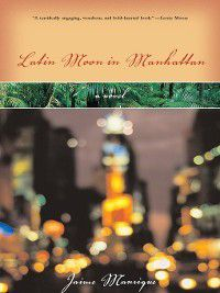 Latin Moon in Manhattan, Jaime Manrique