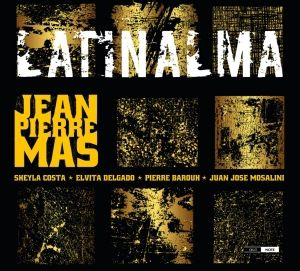 Latinalma, Jean-Pierre Mas