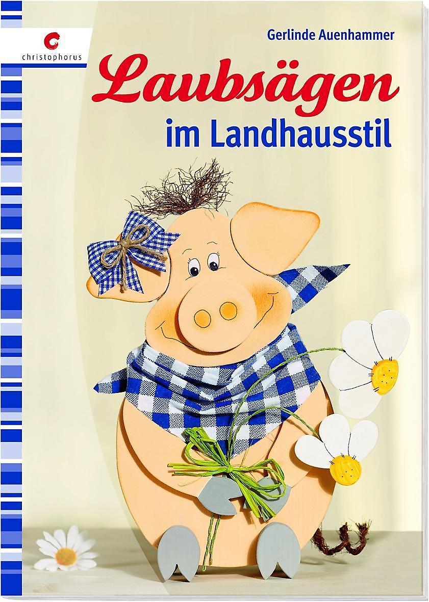 Laubsägen Im Landhausstil Buch Bei Weltbildde Online Bestellen