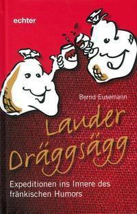 Lauder Dräggsägg - Bernd Eusemann |