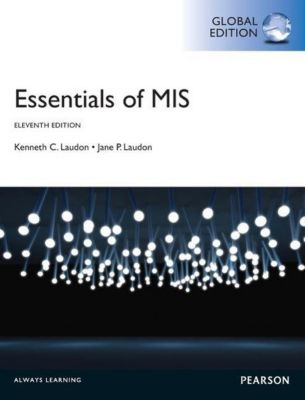 Laudon, K: Essentials of MIS, Kenneth C. Laudon, Jane Laudon
