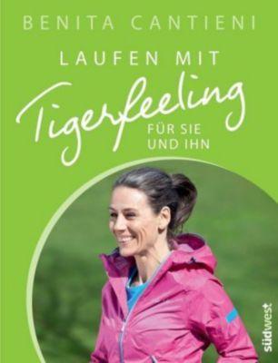 Laufen mit Tigerfeeling für Sie und Ihn, Benita Cantieni