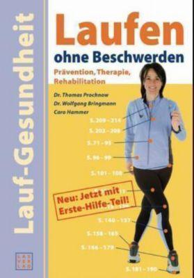 Laufen ohne Beschwerden, Thomas Prochnow, Wolfgang Bringmann, Caro Schönleber