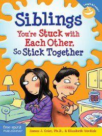 Laugh & Learn: Siblings, James J. Crist, Elizabeth Verdick