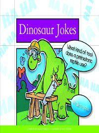 Laughing Matters: Dinosaur Jokes, Pam Rosenberg