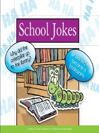 Laughing Matters: School Jokes, Pam Rosenberg