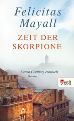 Laura Gottberg Band 8: Zeit der Skorpione, Felicitas Mayall