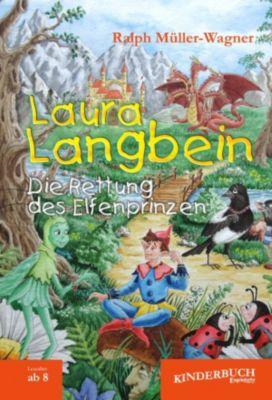 Laura Langbein. Die Rettung des Elfenprinzen, Ralph Müller-Wagner
