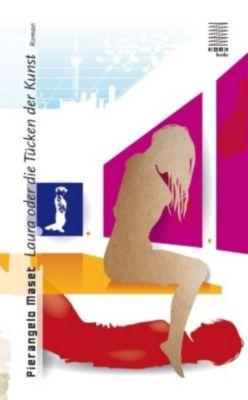 Laura oder die Tücken der Kunst, Pierangelo Maset
