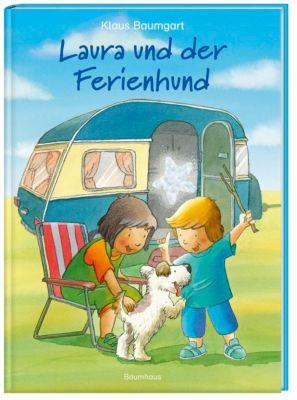 Laura und der Ferienhund, Klaus Baumgart, Cornelia Neudert
