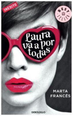 Laura va a por todas, Marta Francés