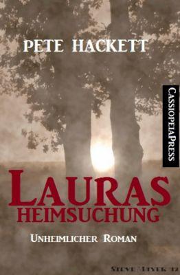 Lauras Heimsuchung (Unheimlicher Roman), Pete Hackett