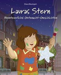 Lauras Stern, Gutenacht-Geschichten - Abenteuerliche Gutenacht-Geschichten, Klaus Baumgart, Cornelia Neudert