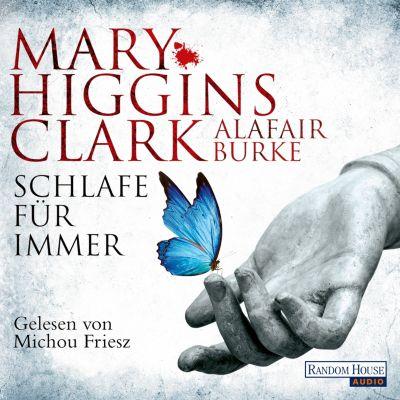 Laurie Moran: Schlafe für immer, Alafair Burke, Mary Higgins Clark