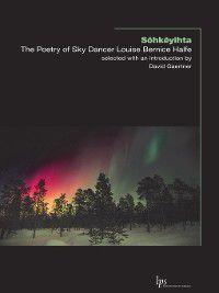 Laurier Poetry: Sôhkêyihta, Louise Bernice Halfe