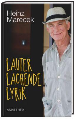 Lauter lachende Lyrik - Heinz Marecek |