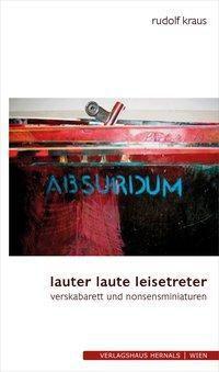 lauter laute leisetreter - Rudolf Kraus |