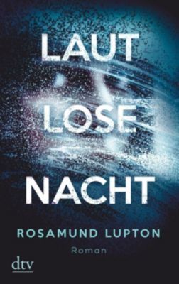 Lautlose Nacht, Rosamund Lupton