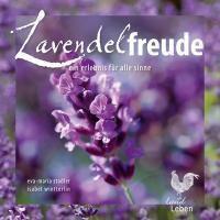 Lavendelfreude, Eva-Maria Stadler, Isabel Wintterlin