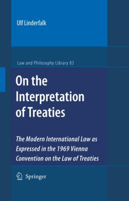 Law and Philosophy Library: On the Interpretation of Treaties, Ulf Linderfalk