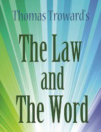 Law and the Word, Thomas Troward