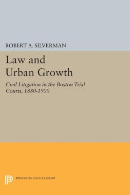 Law and Urban Growth, Robert A. Silverman