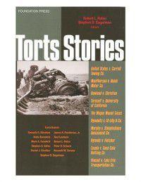Law Stories: Torts Stories, Robert Rabin, Stephen Sugarman