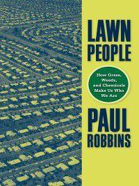 Lawn People, Paul Robbins