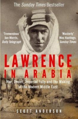 Lawrence in Arabia, Scott Anderson