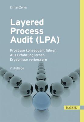 Layered Process Audit (LPA), Elmar Zeller