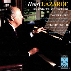 Lazarof:Divertimento/Cellokonz./+, Jeffrey Solow, Ccp, Cms Lincoln