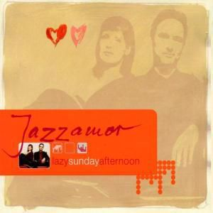 Lazy Sunday Afternoon, Jazzamor