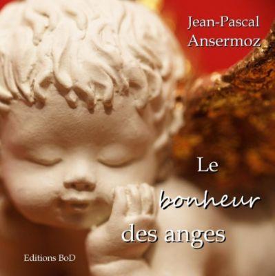 Le bonheur des anges, Jean-Pascal Ansermoz