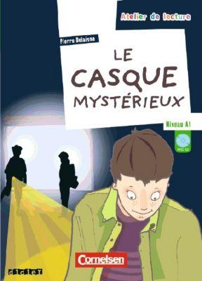 Le casque mystérieux, m. Audio-CD, Pierre Delaisne