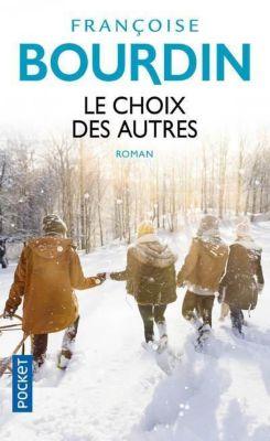 Le choix des autres, Françoise Bourdin