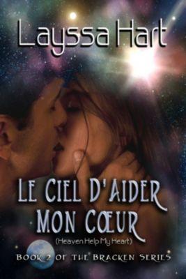 Le Ciel D'Aider Mon Coeur: Book 2 of The Bracken Series, K.P. Pryce