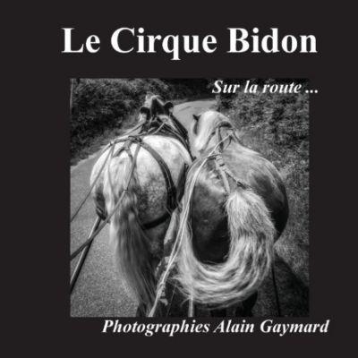 Le cirque Bidon, Alain Gaymard