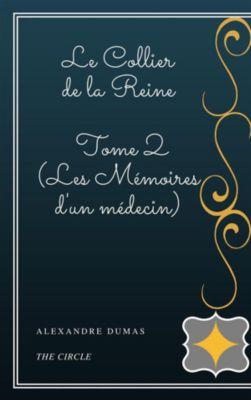 Le Collier de la Reine - Tome II (Les Mémoires d'un médecin), Alexandre Dumas