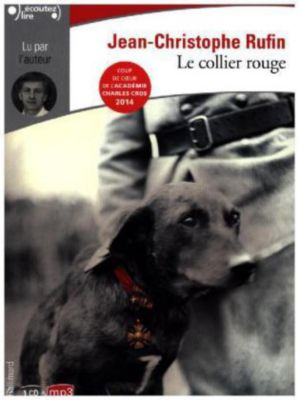 Le collier rouge, 1 MP3-CD, Jean-Christophe Rufin