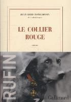 Le collier rouge, Jean-Christophe Rufin