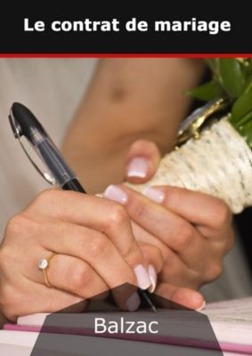 Le contrat de mariage, Honor¿e Balzac