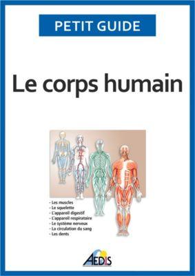 Le corps humain, Petit Guide