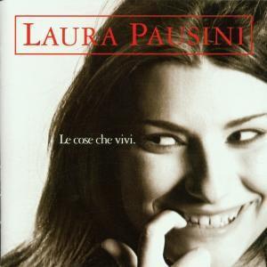 Le Cose Che Vivi, Laura Pausini