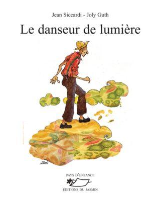 Le Danseur de lumière, Jean Siccardi