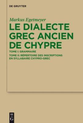 Le dialecte grec ancien de Chypre, Markus Egetmeyer