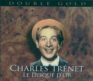 Le Disque D'Or, Charles Trenet