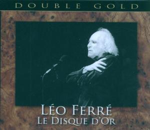 Le Disque D'Or, Léo Ferré