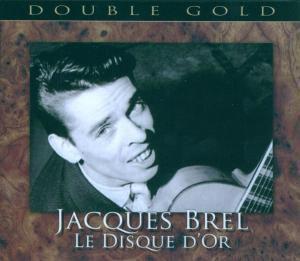 Le Disque D'Or, Jacques Brel