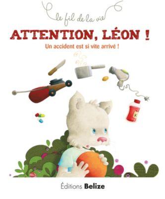 Le fil de la vie: Attention Léon !, Laurence Pérouème